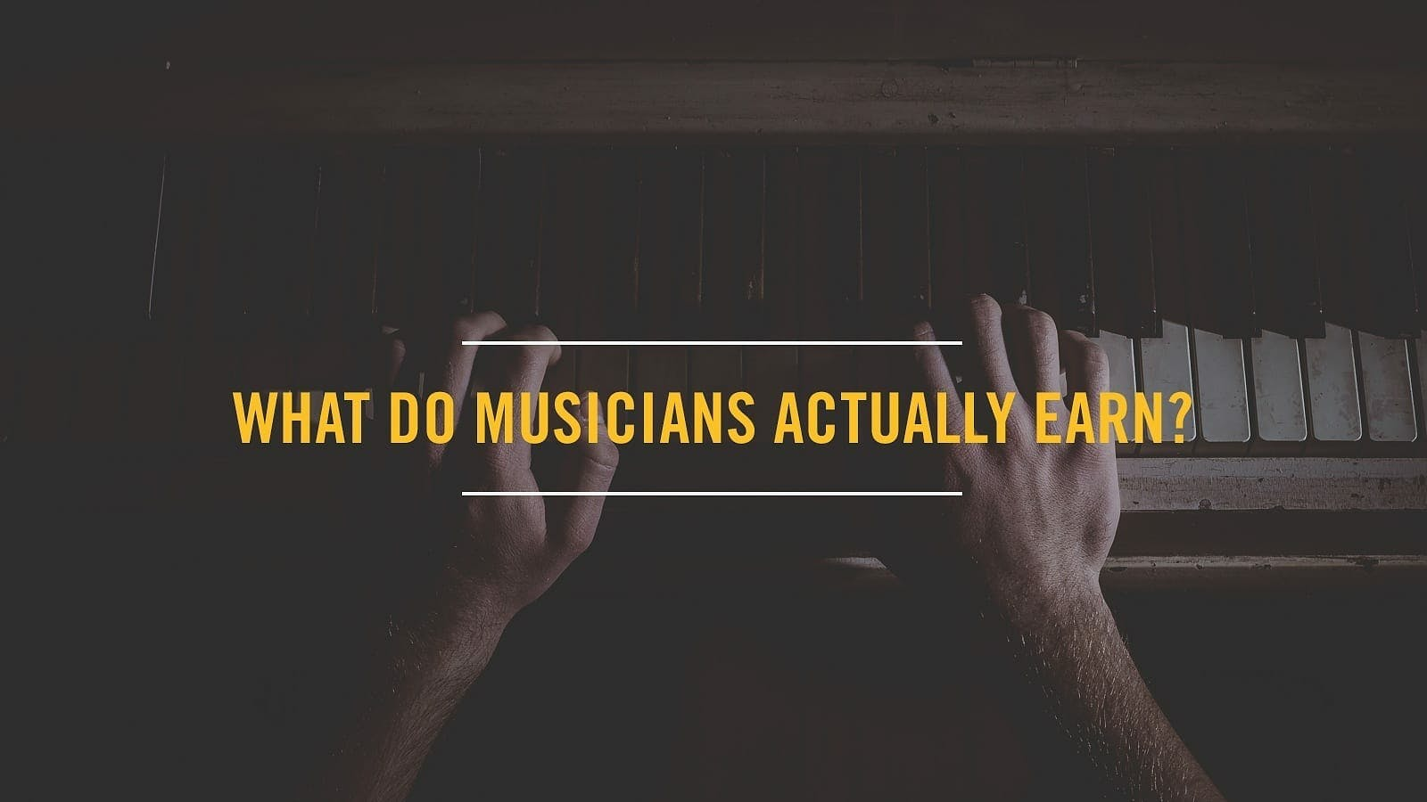 What Do Musicians Actually Earn? By Output