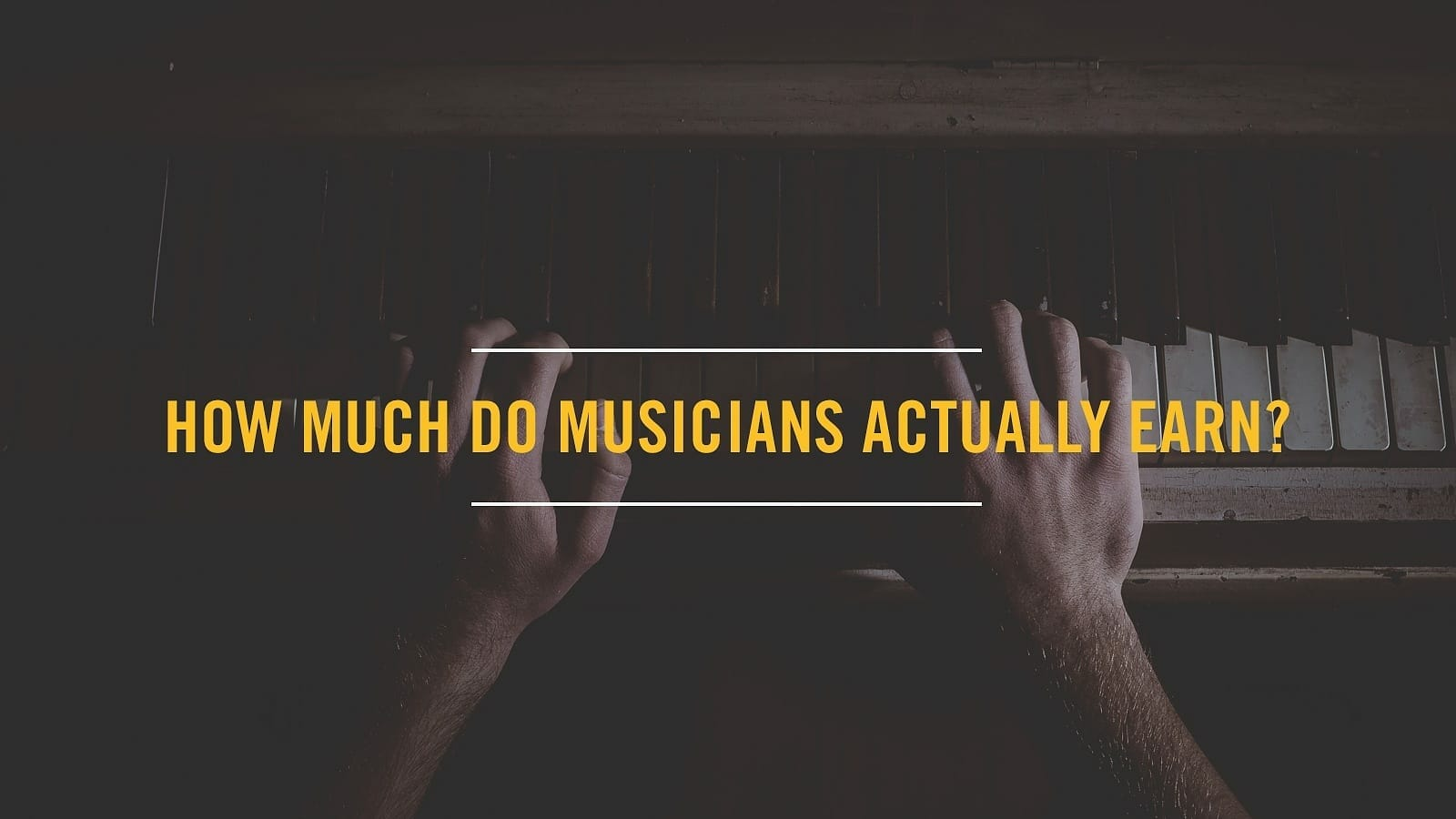 How Much Do Musicians Actually Earn? By Output