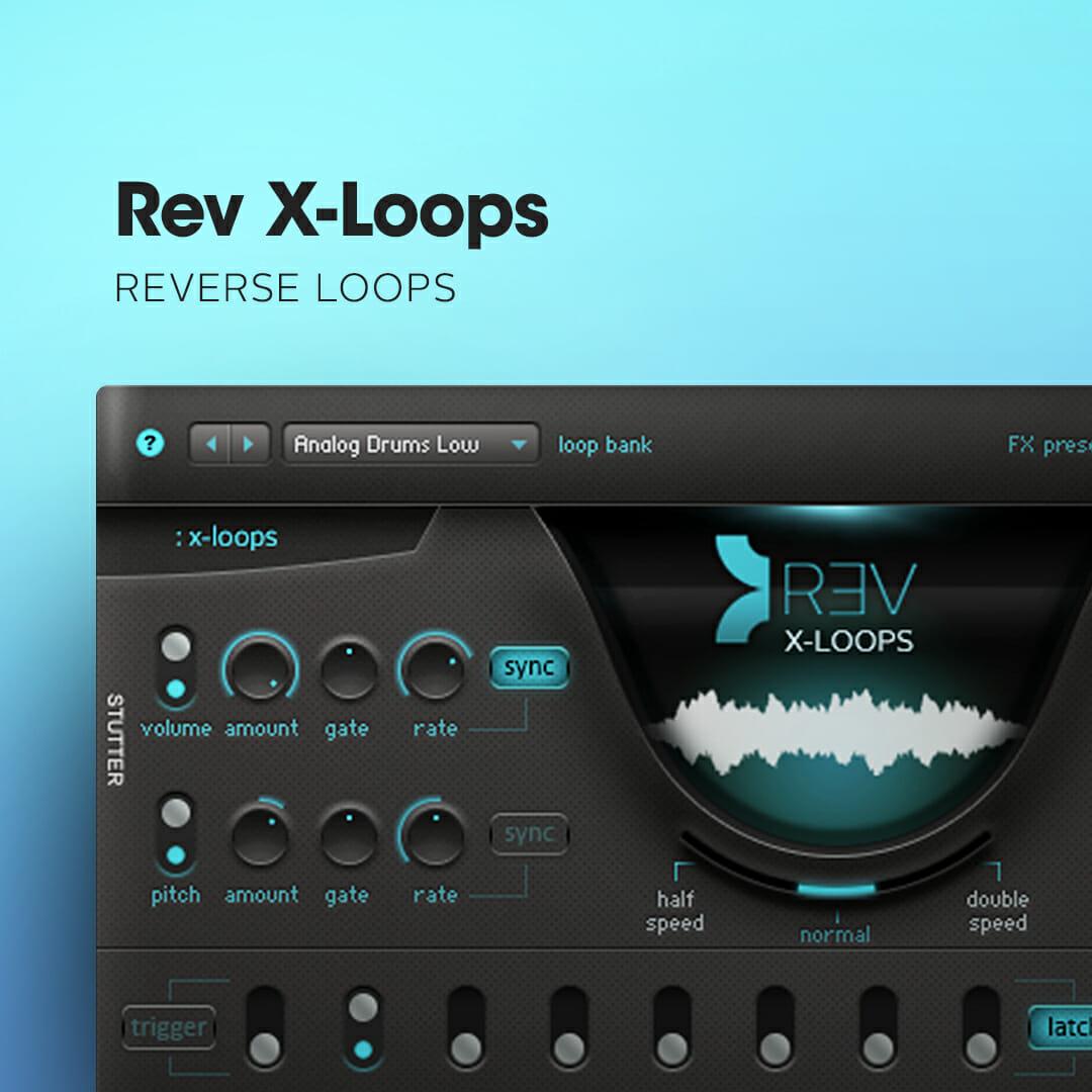 Rev X-Loops
