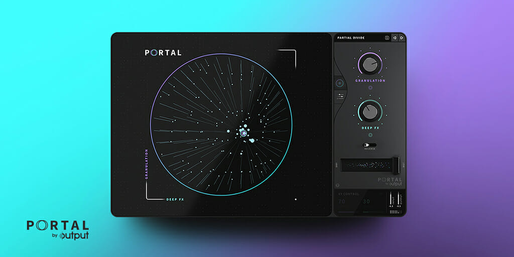 PORTAL by Output | Granular FX Plugin | Granular Synthesis